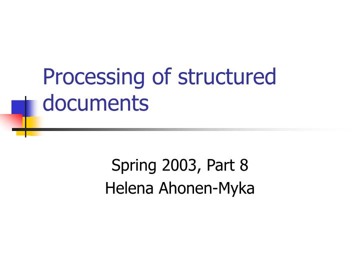 processing of structured documents n.