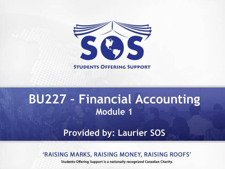 bu227 financial accounting module 1 provided by laurier sos n.