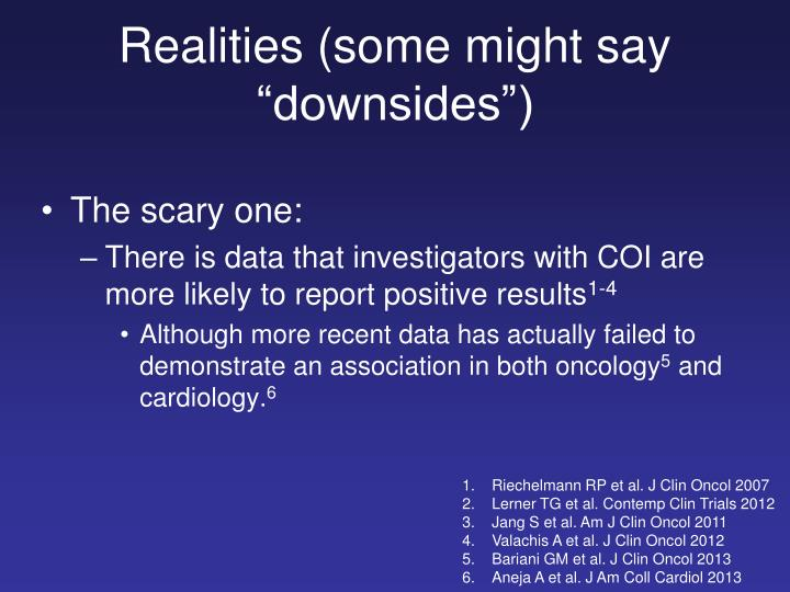 """Realities (some might say """"downsides"""")"""