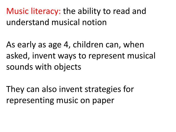 Music literacy: