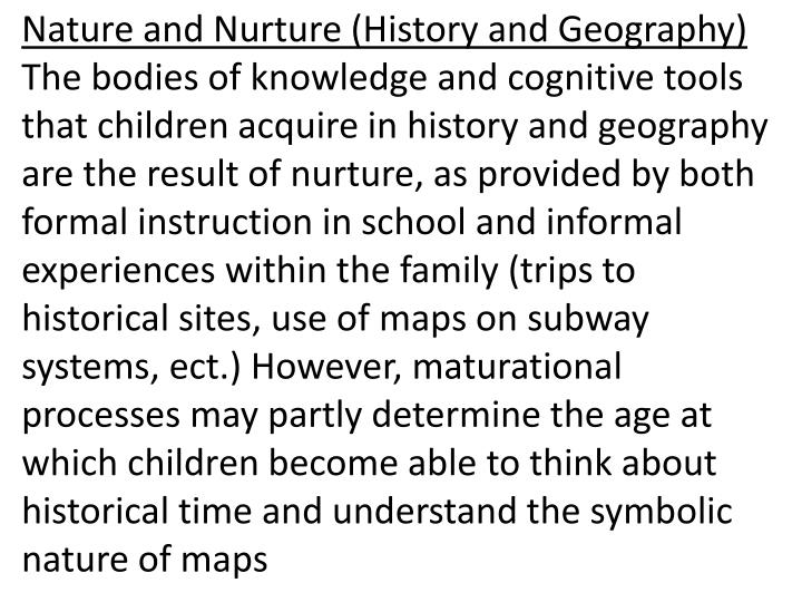 Nature and Nurture (History and Geography)