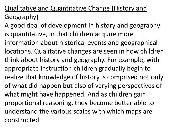 Qualitative and Quantitative Change (History and Geography)