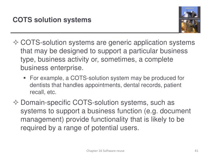 COTS solution systems