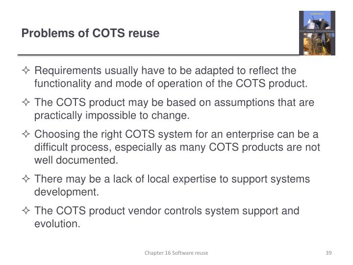Problems of COTS reuse