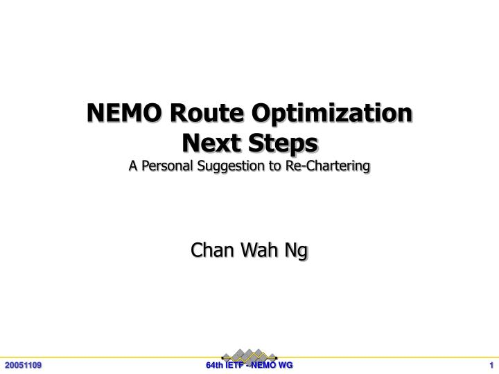 Nemo route optimization next steps a personal suggestion to re chartering
