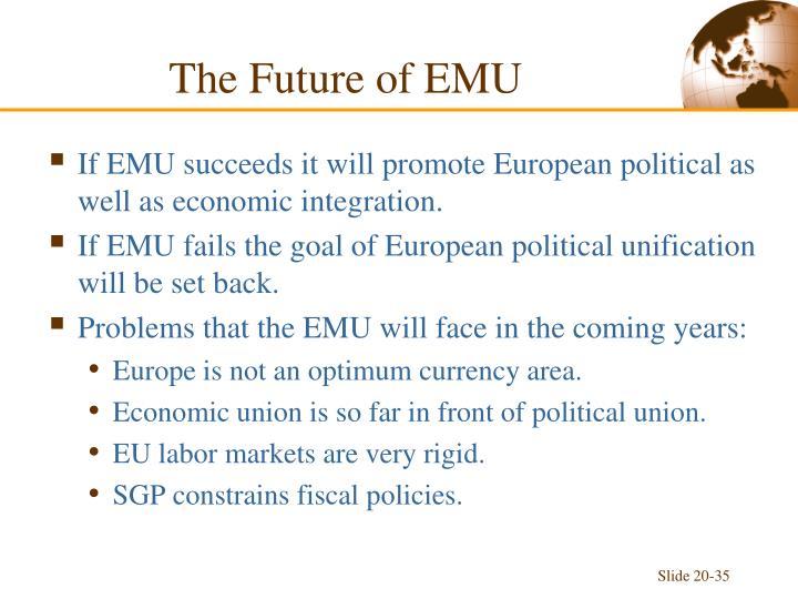 The Future of EMU