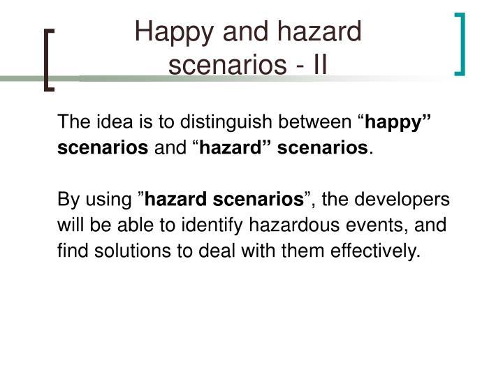 Happy and hazard