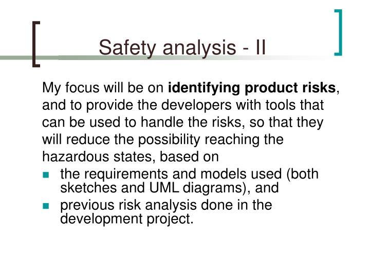 Safety analysis - II