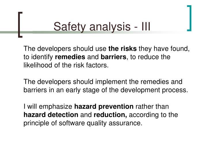 Safety analysis - III