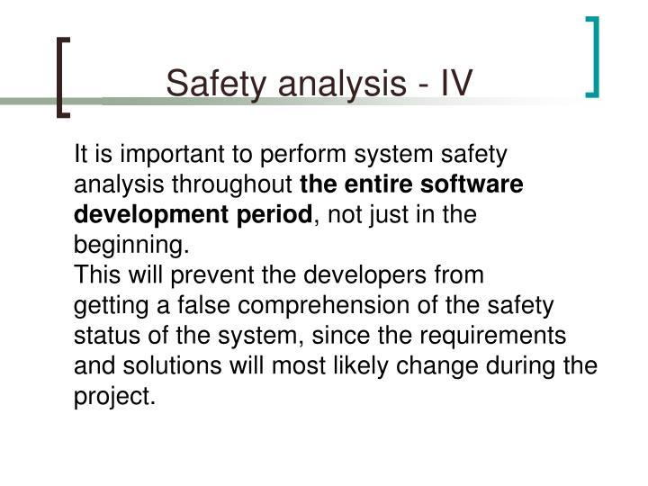 Safety analysis - IV