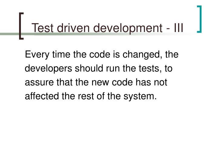 Test driven development - III