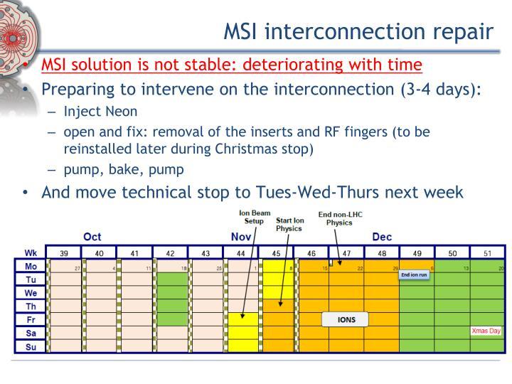 MSI interconnection repair