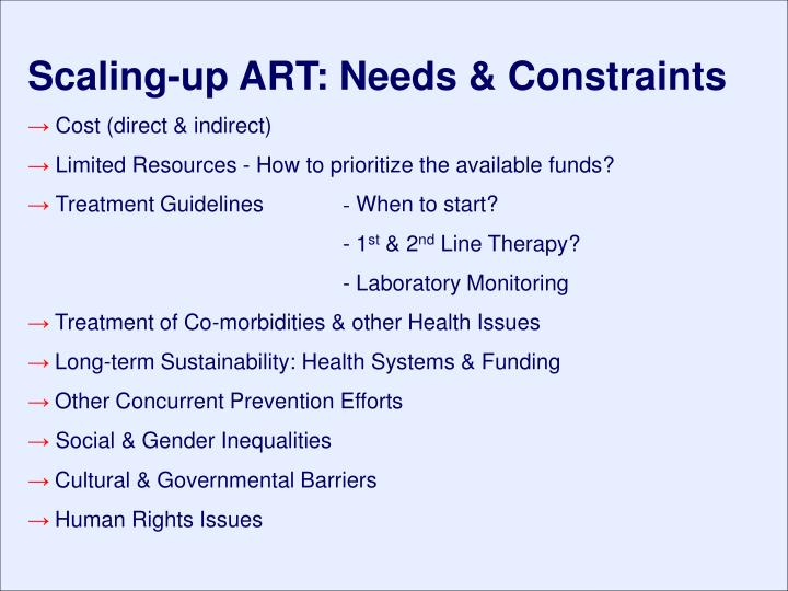 Scaling-up ART: Needs & Constraints