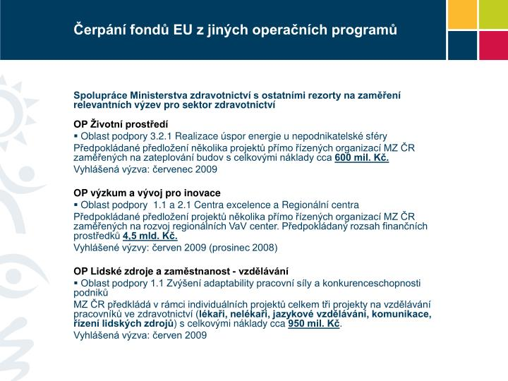 Čerpání fondů EU z jiných operačních programů