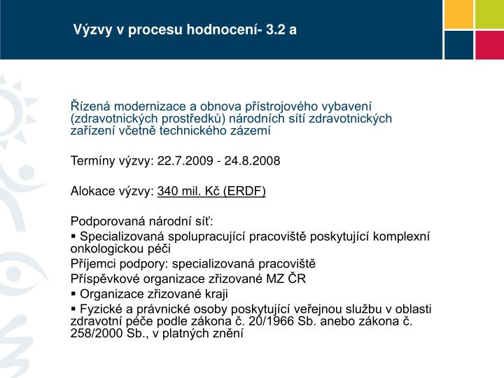 Výzvy v procesu hodnocení- 3.2 a