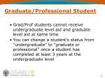 graduate professional student