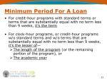 minimum period for a loan1