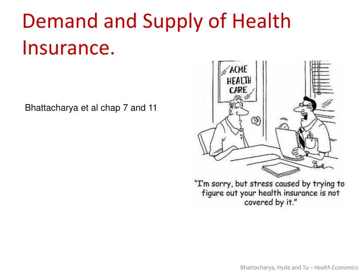 demand and supply of health insurance n.
