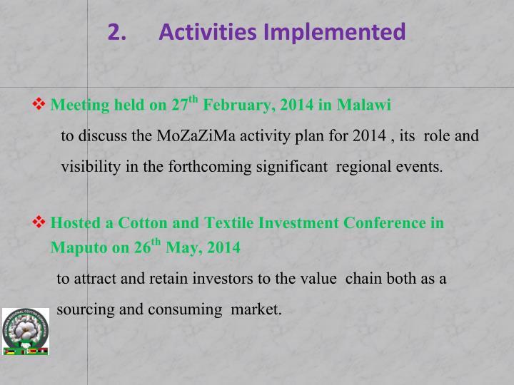 2 activities implemented