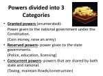 powers divided into 3 categories