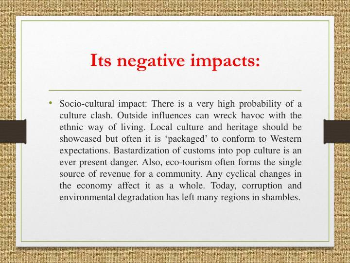 Its negative impacts: