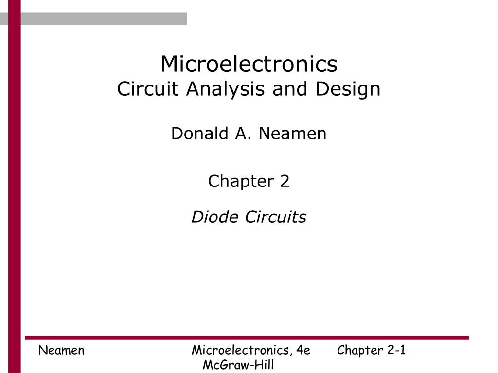 Ppt Microelectronics Circuit Analysis And Design Powerpoint The Two Diodes Are Part Of 37 A Bridge Rectifier Used In N