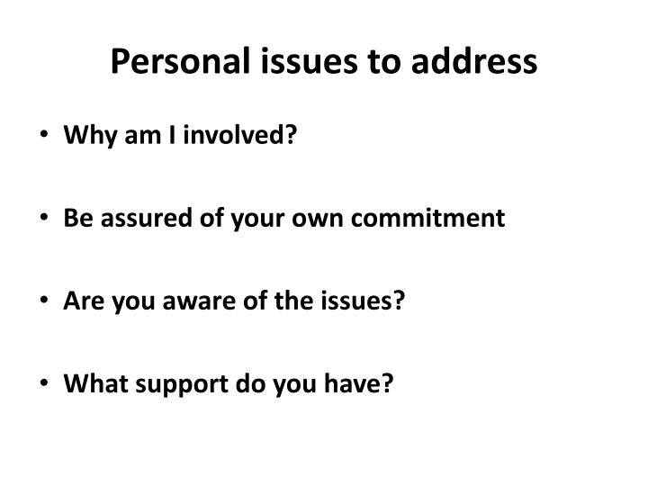 Personal issues to address