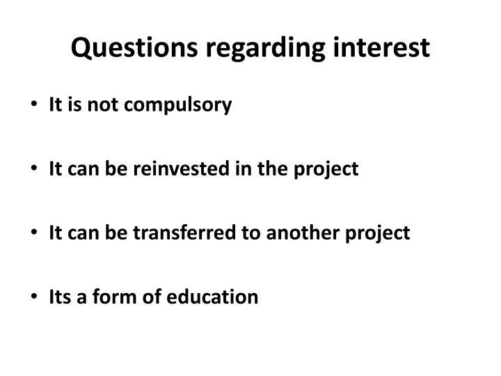 Questions regarding interest