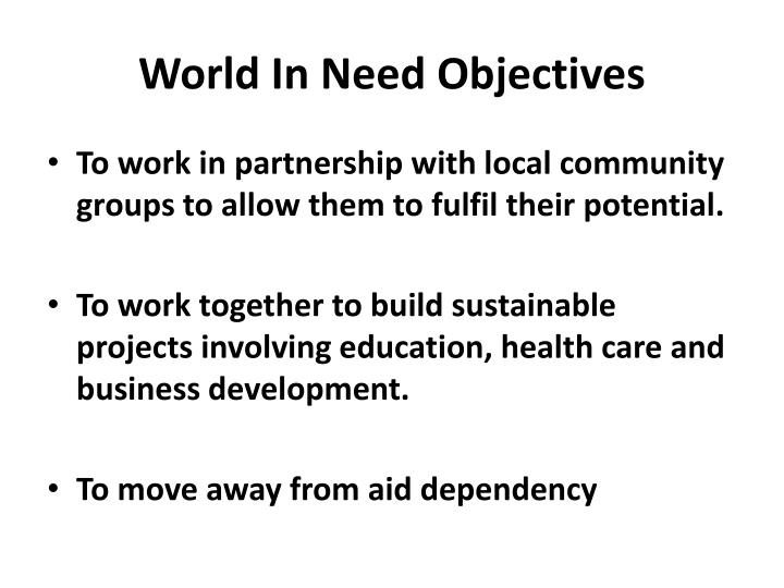 World in need objectives