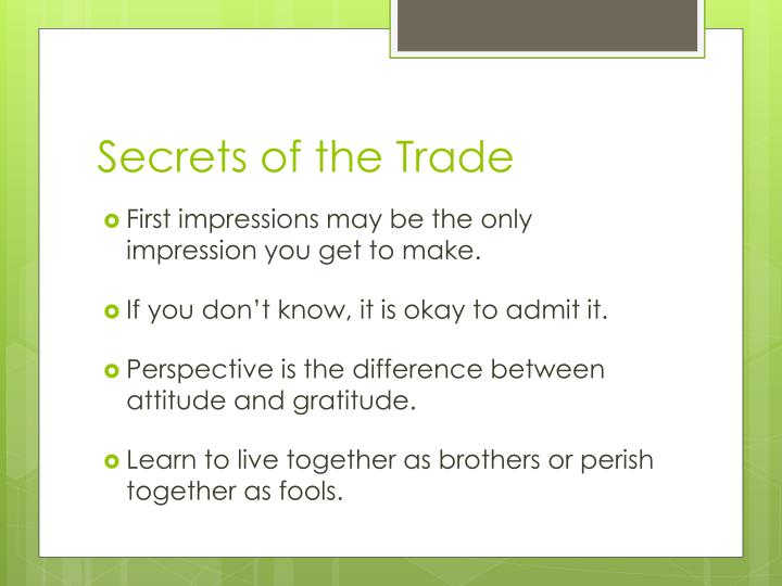 Secrets of the Trade