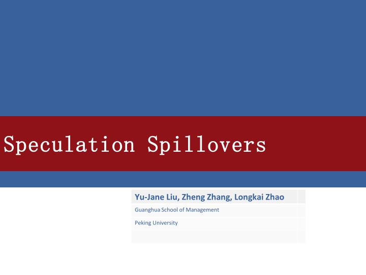 speculation spillovers n.