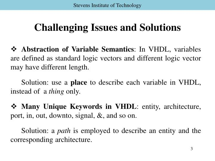 Challenging issues and solutions