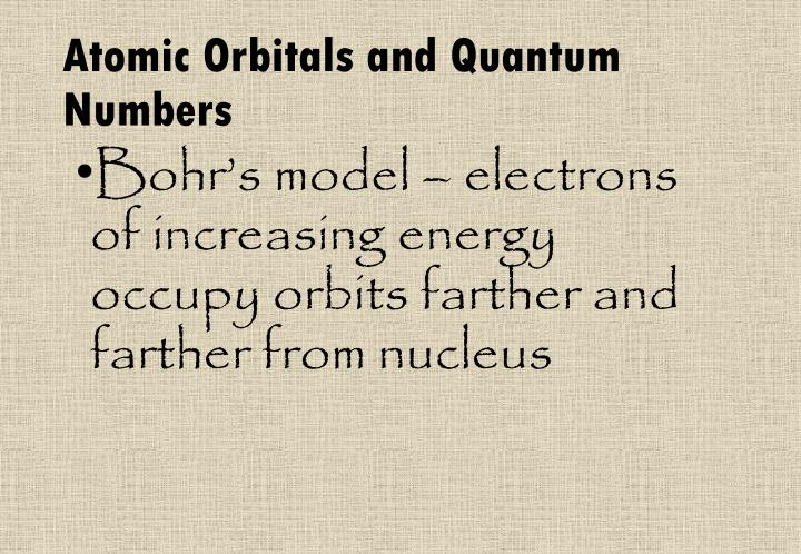 Atomic Orbitals and Quantum Numbers