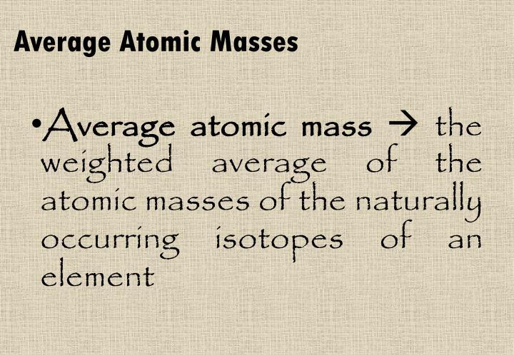 Average Atomic Masses