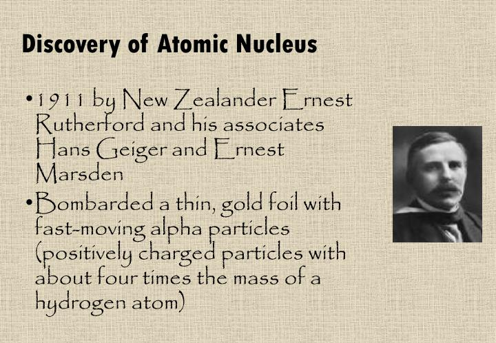 Discovery of Atomic Nucleus