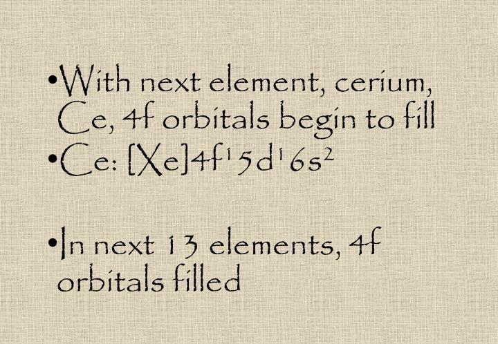 With next element, cerium,