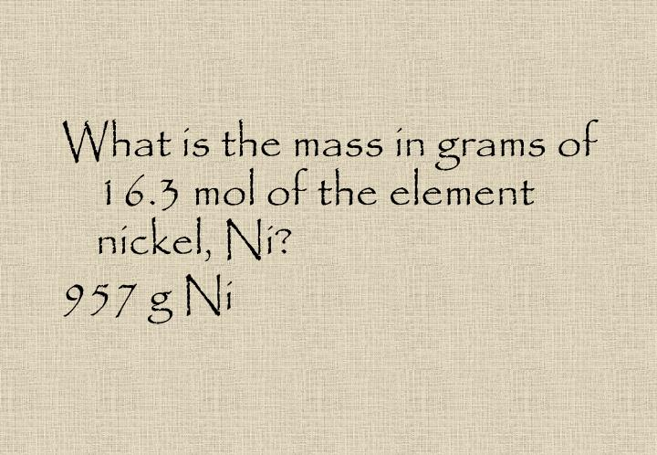 What is the mass in grams of 16.3