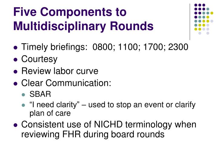 Five Components to Multidisciplinary Rounds