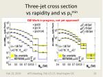 three jet cross section vs rapidity and vs p t min