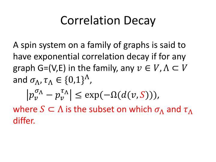 Correlation Decay
