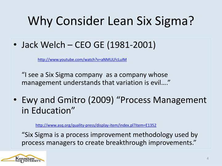 Why Consider Lean Six Sigma?