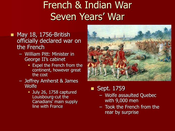 "an overview of the french and indian war or the seven years war What were the causes and repercussions of the french and indian war the french and indian war is also called by the name of ""seven years' war""."