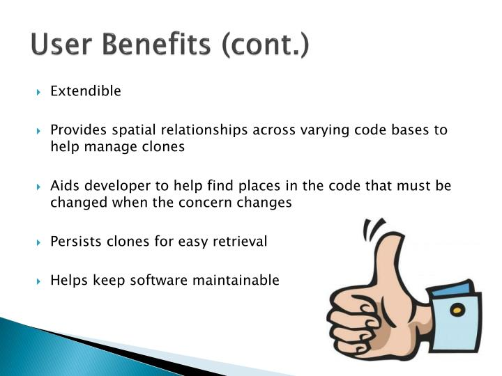 User Benefits (cont.)
