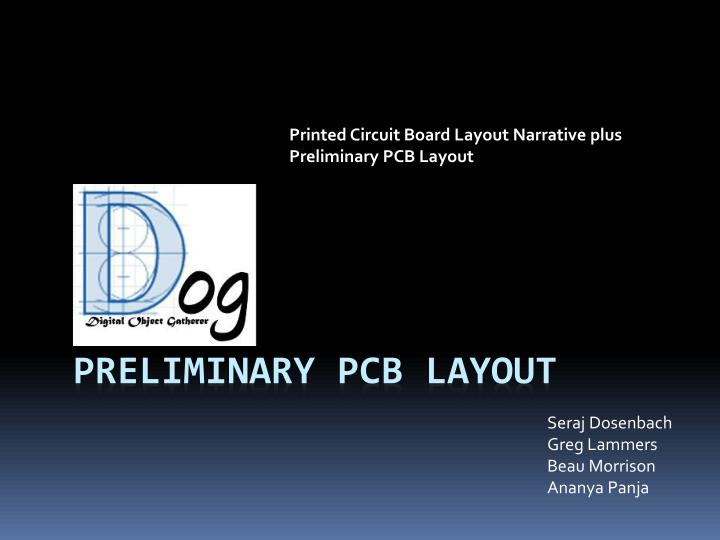 PPT - Preliminary pcb LAYOUT PowerPoint Presentation - ID:5504348