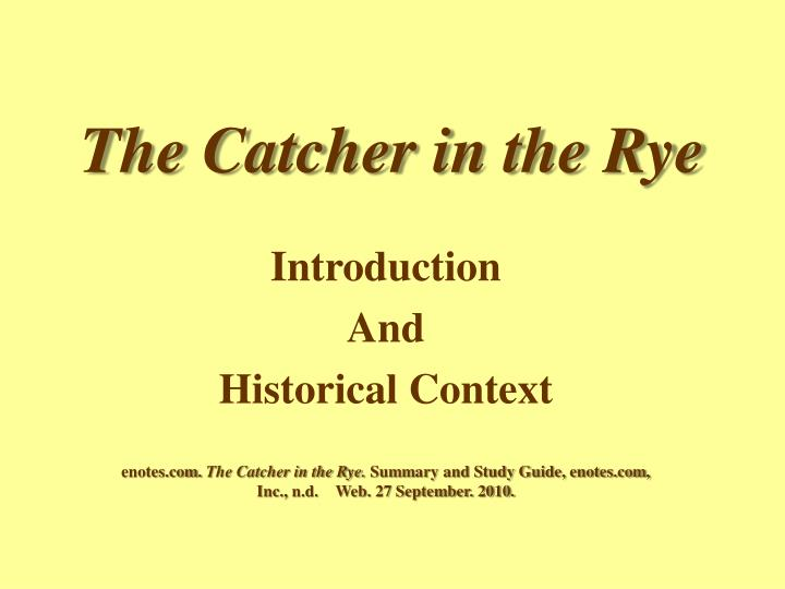 catcher in the rye rhetorical analysis The catcher in the rye literary analysis essays the catcher in the rye by jd salinger is a story about childhood, and of finding one's self in society it is the story of holden caulfield and his everyday encounters and problems with other people in society.