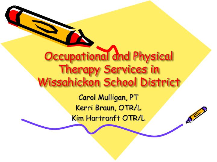 Occupational and physical therapy services in wissahickon school district