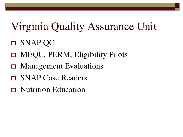 Virginia quality assurance unit