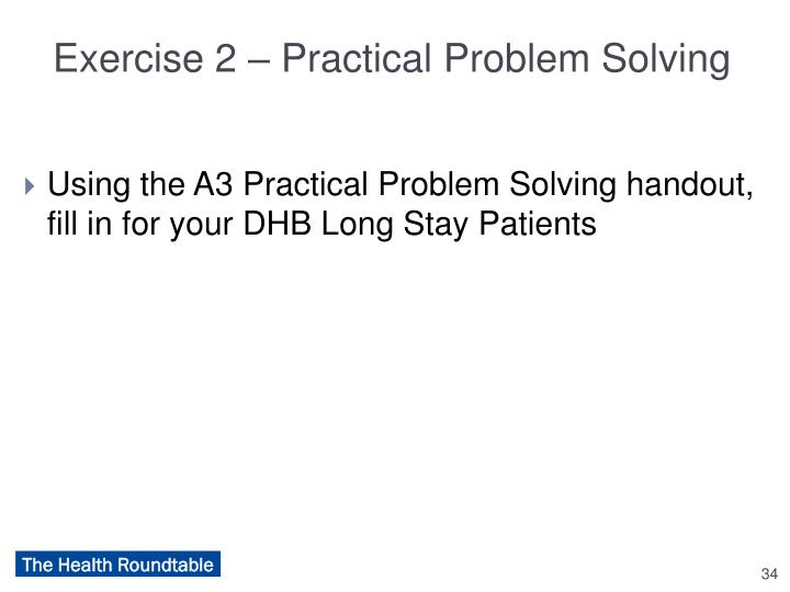 Exercise 2 – Practical Problem Solving