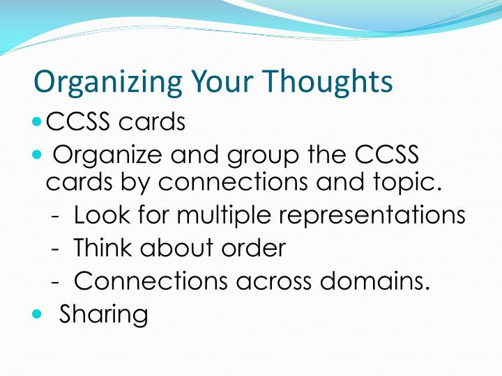 Organizing Your Thoughts