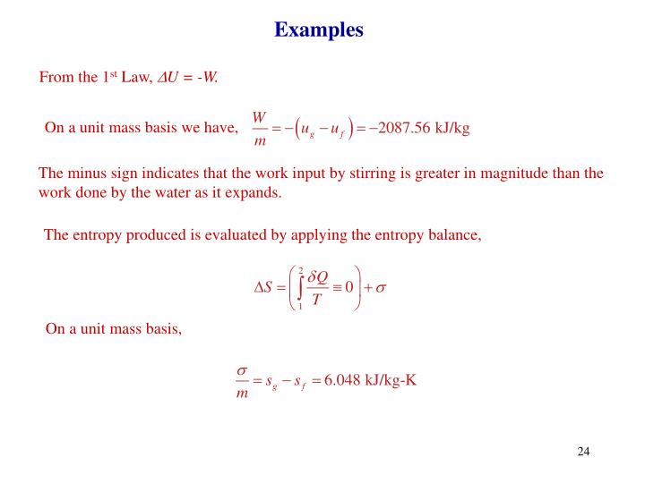 The entropy produced is evaluated by applying the entropy balance,